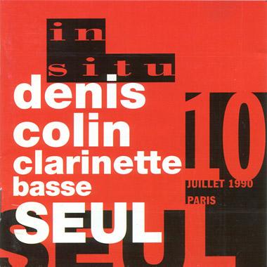 Clarinette basse seul Denis Colin